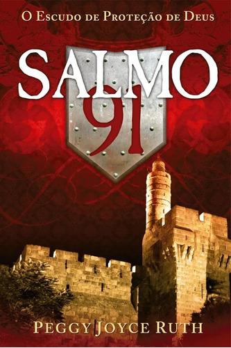 livro salmo 91 o escudo de proteção de deus peggy joyce ruth