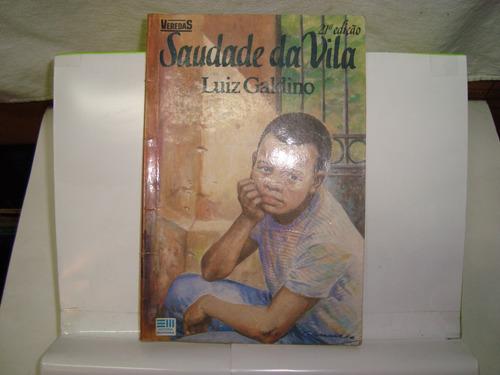 livro - saudade da vila - luiz galdino