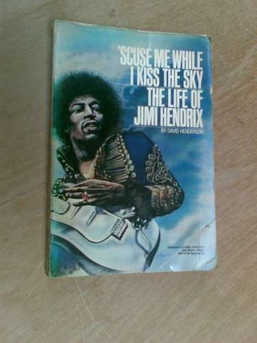 livro - 'scuse me while i kiss the sky - life jimi hendrix