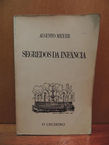 livro segredos da infância augusto meyer