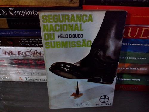 livro - segurança nacional ou submissão  hélio bicudo