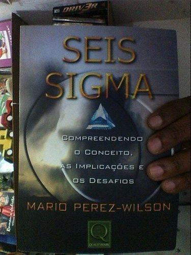 livro seis sigma mario perez wilson