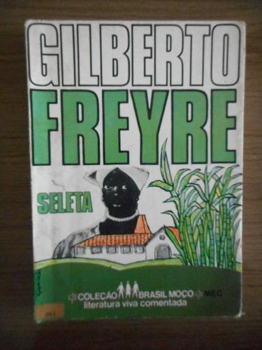 livro seleta para jovens gilberto freyre
