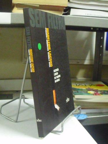 livro - sem filtro - madeleine lacsko