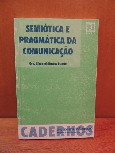 livro semiótica e pragmática da comunicação elizabeth bastos