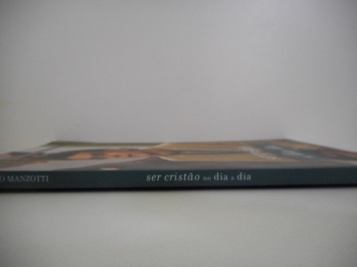 livro ser cristão no dia a dia pe. reginaldo manzotti