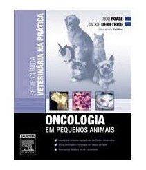 livro - série clínica veterinária na prática - oncologia em