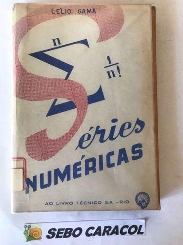 livro séries númericas lélio gama