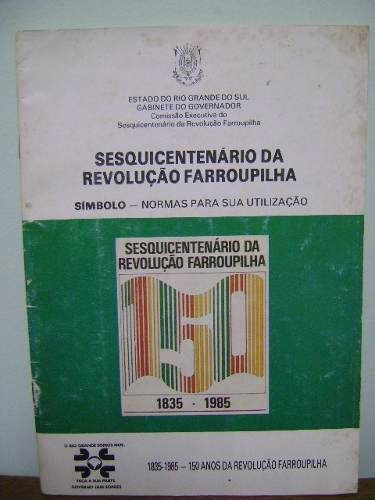 livro sesquicentenário revolução farroupilha normas símbolo