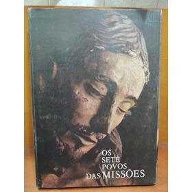 Livro Sete Povos Das Missões Armindo Trevisan Salomão Scliar