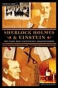 livro sherlock holmes & einstein no caso dos cientistas assa