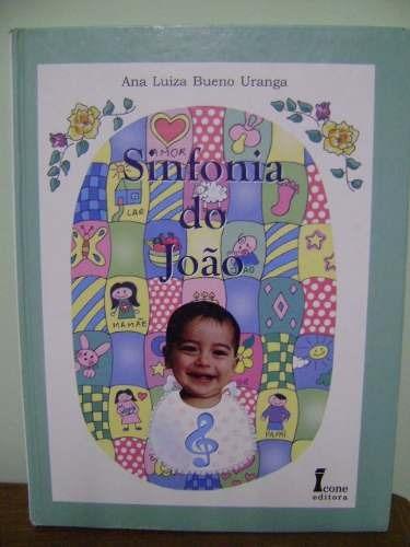 livro sinfonia do joão - ana luiza bueno uranga