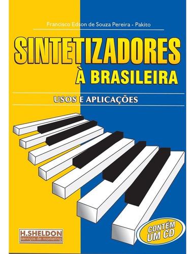 livro sintetizadores à brasileira.usos,aplicações.cd brinde