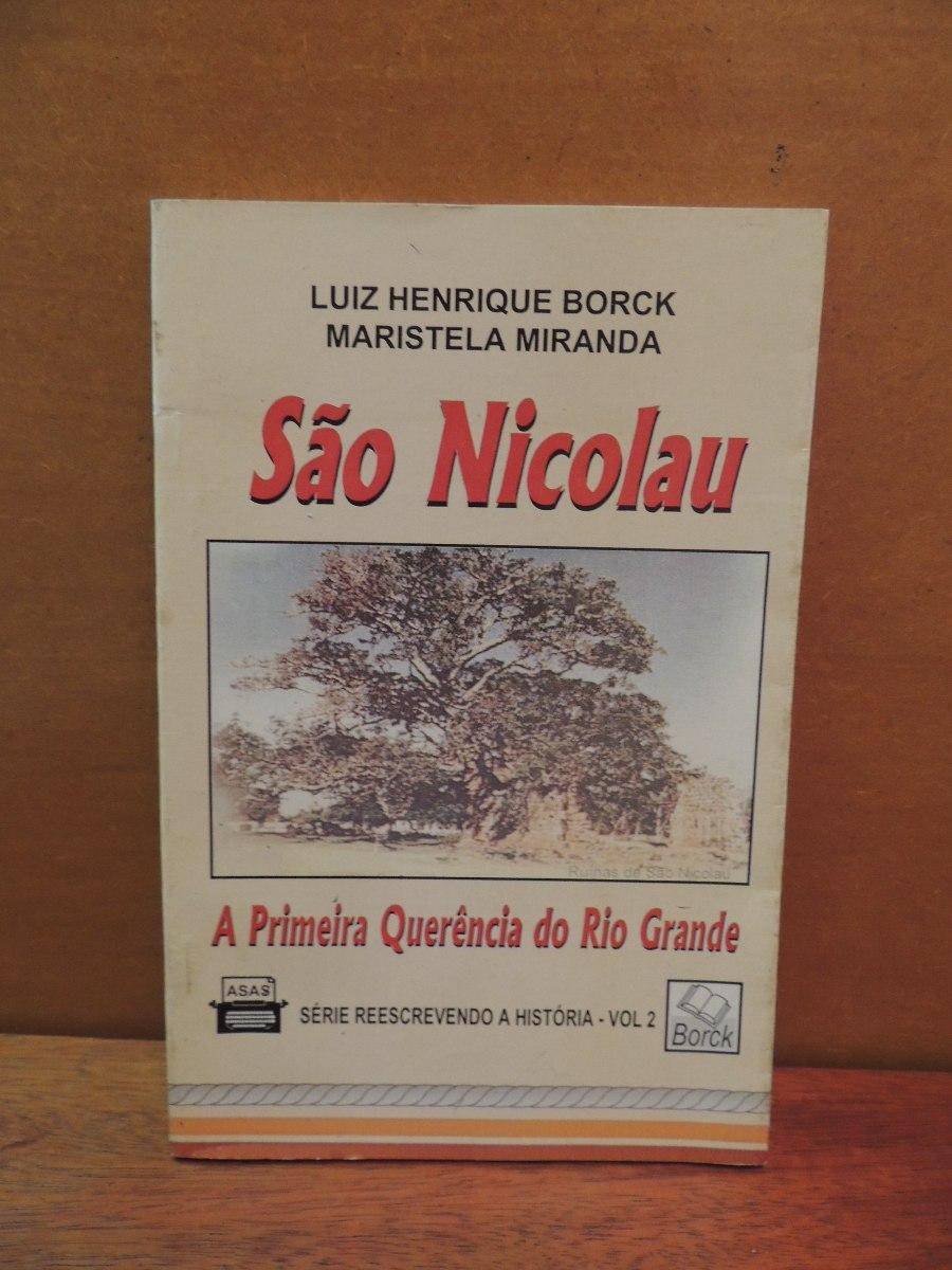 3f78f71e4e88 livro são nicolau primeira querência do rio grande. Carregando zoom.