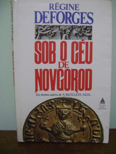 livro sob o céu de novgorod - régine deforges