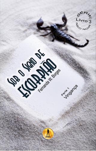livro: sob o signo de escorpião