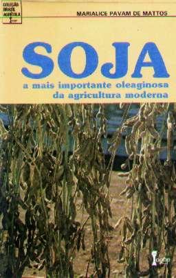 livro: soja - marialice pavam de mattos - 1987
