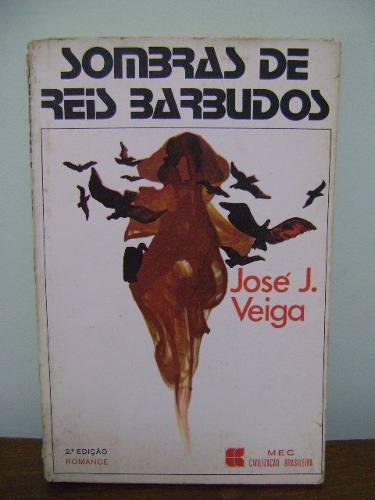 livro sombras de reis barbudos josé j. veiga