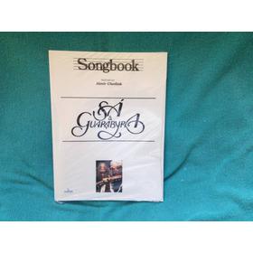 Livro Songbook Vitale Sá & Guarabyra  1ª Edição 2015 Lacrado