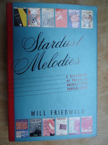 livro - stardust melodies - will friedwald