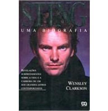 livro - sting - uma biografia - wensley clarkson