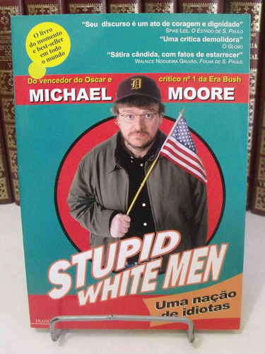 livro - stupid white men - michael moore
