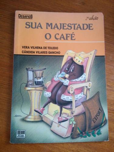 livro sua majestade o café