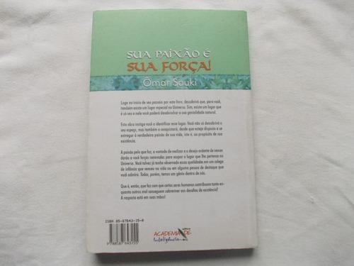 livro - sua paixão é sua força - ômar souki - vença desafios