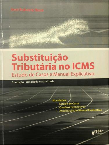 livro substituição tributária no icms- 3 edição, 2011