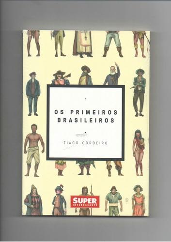 livro superinteressante os primeiros brasileiros 05-2018