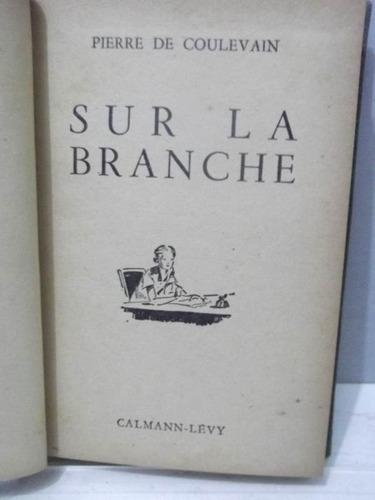 livro - sur la branche pierre de coulevain  - em francês