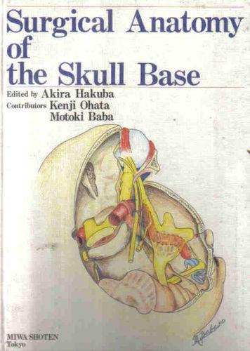 Livro Surgical Anatomy Of The Skull Base Akira Hakuba R 49900 Em