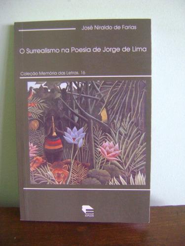 livro surrealismo na poesia de jorge de lima - josé n farias