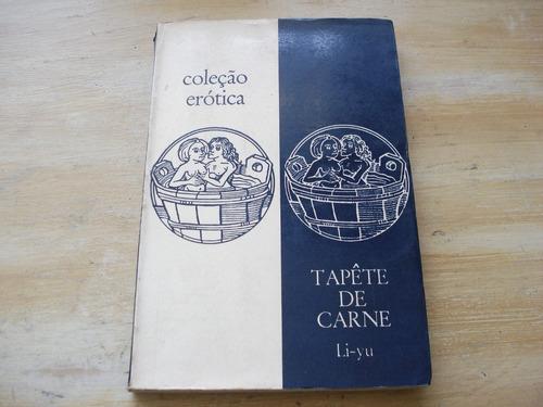 livro tapete de carne - li-yu - coleção erótica