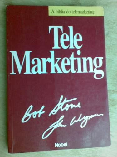 livro - telemarketing - bob stone e john wyman.
