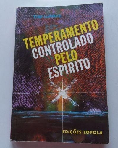 livro temperamento controlado pelo espírito tim lahaye