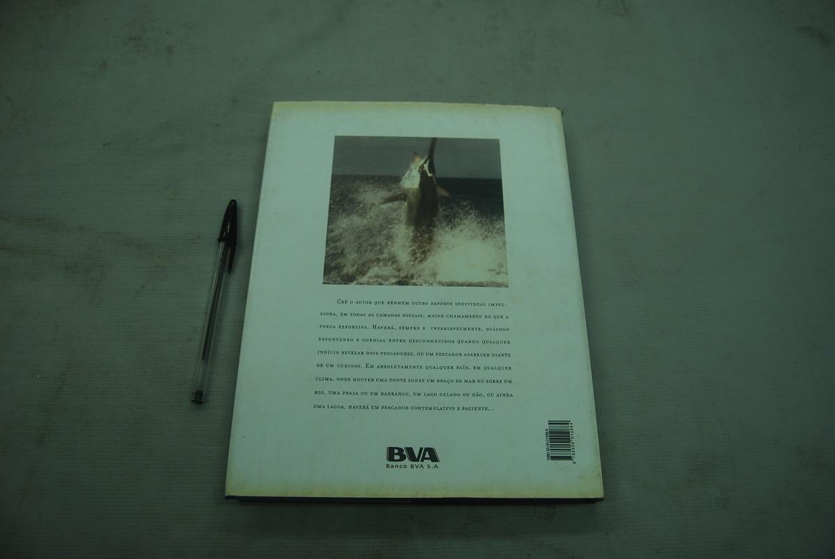 Livro Tempos De Pesca Helio Barroso Capa Dura 250 Páginas - R  40 21382ad54ad
