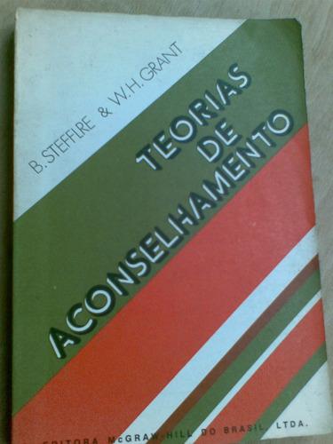 livro - teorias de aconselhamento. b. stefflre & w h grant