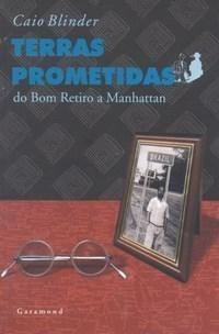 livro terras prometidas - caio blinder