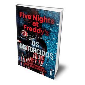 Livro Terror Five Nights At Freddys Os Distorcidos Jogo Fnaf