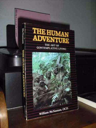 livro: the human adventure the art of contemplative living