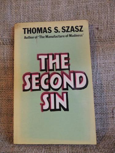 livro the second sin - thomas s. szasz