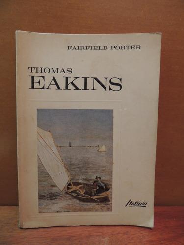 livro thomas eakins - pintor pintura - fairfield porter