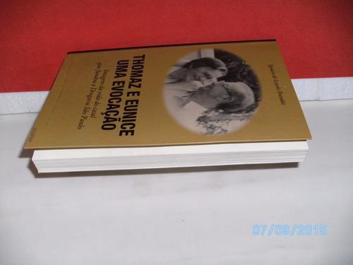 livro thomaz e eunice-uma evocação equipe fj