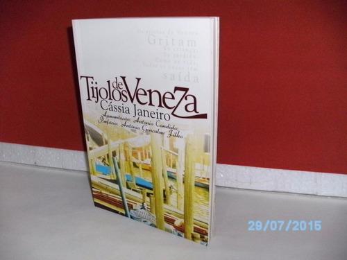 livro tijolos de veneza- cássia janeiro catedral/letras-2004