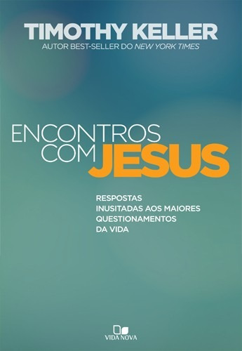 livro timothy keller - encontros com jesus