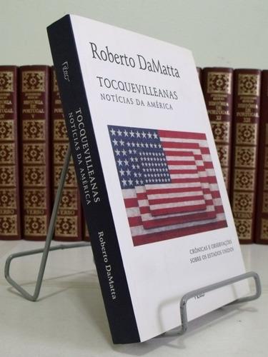 livro -tocquevilleanas notícias da américa - roberto damatta