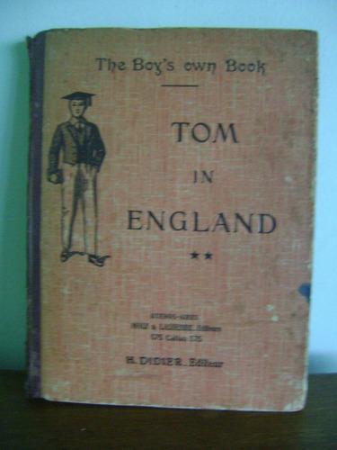 livro tom in england - g h camerlynck e outros - 1938