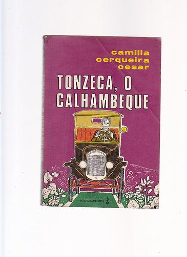 livro tonzeca, o calhambeque - camila cerqueira cesar