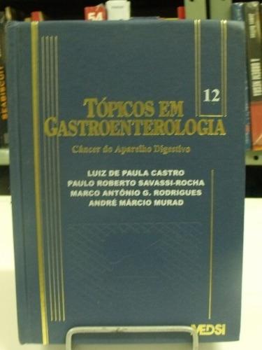 livro - tópicos em gastroenterologia - luiz,paulo,marco....